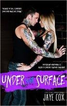 Under the Surface by Jaye Cox